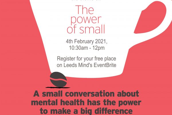 Time to Talk Day 2021 – Share Your Experience of the Power of Small