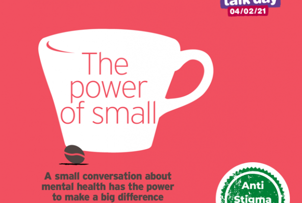 Time to Talk Day 2021 – The Power of Small